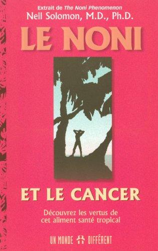 Le noni et le cancer