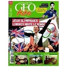 GEO ADO, numero 113, Juillet 2012, Jeux Olympiques, Londres invite le Monde