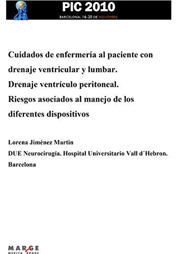 Cuidados de enfermería al paciente con drenaje ventricular y lumbar por Lorena Jiménez Martin