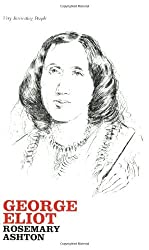George Eliot (Very Interesting People) by Rosemary Ashton (2007-04-23)