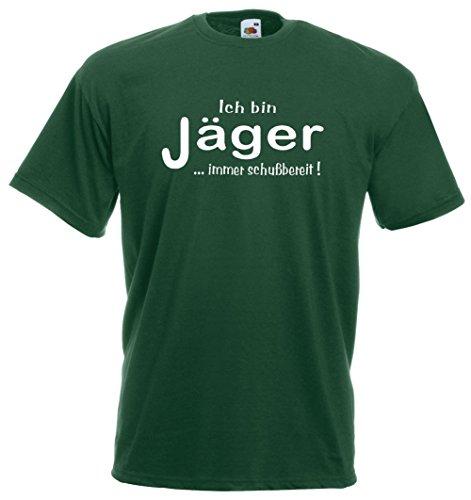 Ich bin Jäger ... immer schußbereit T-Shirt | Brustdruck | weißer Flock Grün