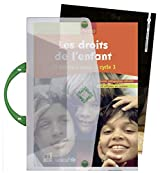 Les droits de l'enfant 10 débats à animer au cycle 3 : Guide pédagogique détaillé avec 40 affiches en couleur