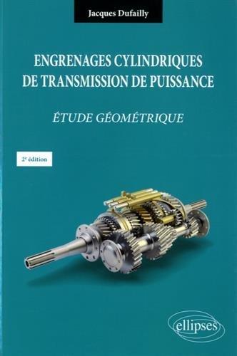 Engrenages Cylindriques de Transmission de Puissance tude Gomtrique