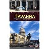 Havanna MM-City: Reisehandbuch mit vielen praktischen Tipps.