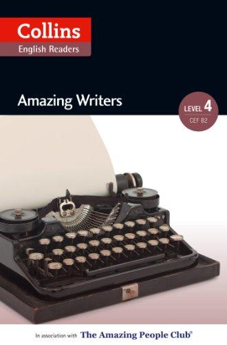 Amazing Writers: B2 (Collins Amazing People ELT Readers)