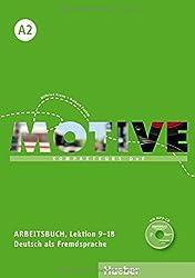 Motive A2: Kompaktkurs DaF.Deutsch als Fremdsprache / Arbeitsbuch, Lektion 9–18 mit MP3-Audio-CD
