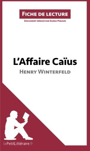 L'Affaire Caus d'Henry Winterfeld: Rsum complet et analyse dtaille de l'oeuvre