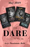 The Dare Collection May 2019: Forbidden to Taste (Billionaire Bachelors) / On Her Terms / Make Me Yours / Take...