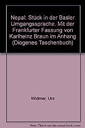 Nepal: Stück in der Basler Umgangssprache. Mit der Frankfurter Fassung von Karlheinz Braun im Anhang (Diogenes Taschenbuch)