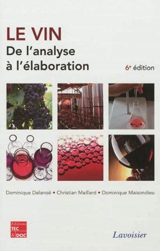 Le vin : De l'analyse à l'élaboration