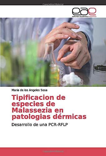 Tipificacion de especies de Malassezia en patologias dérmicas: Desarrollo de una PCR-RFLP