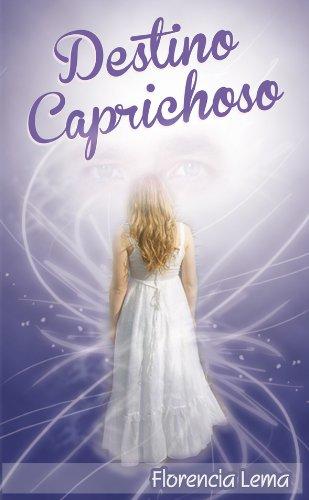 Destino Caprichoso (Spanish Edition)
