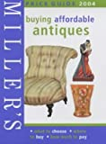Millers Buying Affodable Antiques 2004
