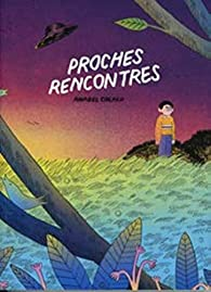 Proches rencontres par Anabel Colazo