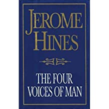 THE FOUR VOICES OF MAN BY (Author)Hines, Jerome[Hardcover]Aug-2004