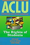 ACLU Handbook: The Rights of Students (ACLU Handbook Of Rights) by Eve Cary (1997-09-01)