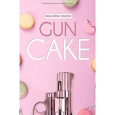 Gun Cake: L'intégrale