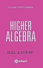 HIGHER ALGEBRA