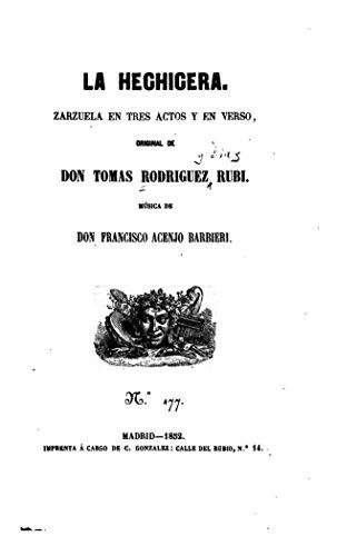 La hechicera, Zarzuela en tres actos y en verso
