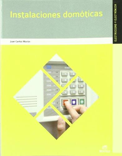 Instalaciones domóticas (Ciclos Formativos) por Juan Carlos Martín Castillo