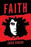 Faith: A Marcus Kline thriller (English Edition)