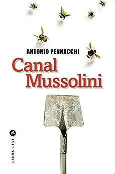 Canal Mussolini par [Pennacchi, Antonio]