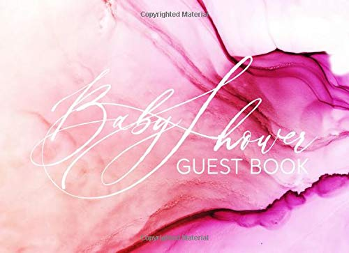 Baby Shower Guest Book: Rose Pink Welcome Message Guestbook To Write In, Sign In With Address Lines - Parents Advice, Wishes For Girl And Gift Log - Elegant Watercolor Art