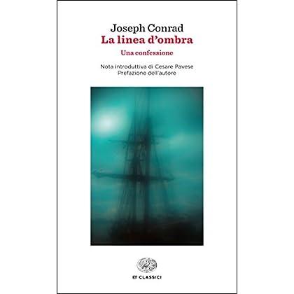 La Linea D'ombra (Einaudi) (Einaudi Tascabili. Classici Vol. 1407)