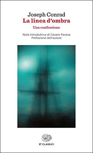 La linea d'ombra (Einaudi) (Einaudi tascabili. Classici Vol. 1407) - Amazon Libri