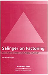 Salinger on Factoring: The Law and Practice of Invoice Finance