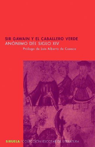 Sir Gawain y el Caballero Verde (Colección Escolar, Band 26)