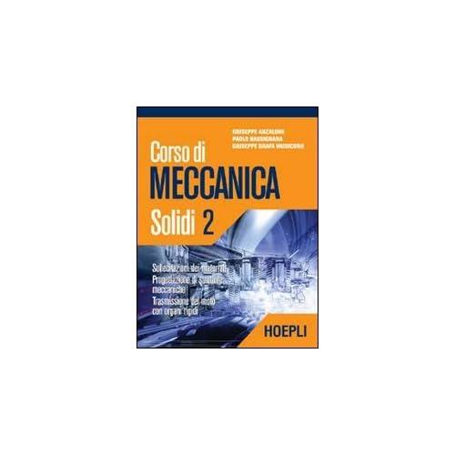Corso Di Meccanica. Solidi: 2
