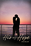 His Only Hope (Sunset Series Book 4)