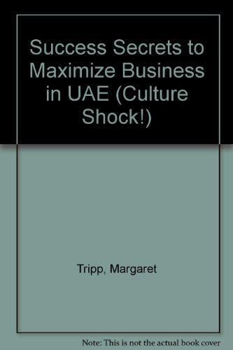 Success Secrets to Maximize Business in UAE (Culture Shock!) por Margaret Tripp