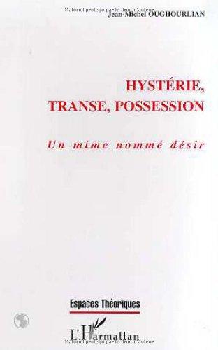 Hystérie, transe, possession