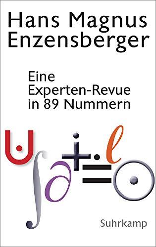 Eine Experten-Revue in 89 Nummern: Mit einem Dialog zwischen der Natur und einem Unzufriedenen: Vom Dämon der Arbeitsteilung