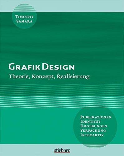 Grafik Design: Theorie, Konzept, Realisierung Buch-Cover