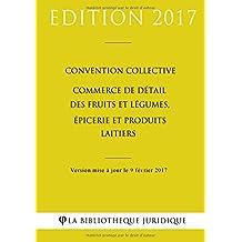 Convention collective Commerce de détail des fruits et légumes, épicerie et produits laitiers