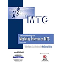 Tratamiento integrado. Medicina Interna en MTC: Materiales Académicos de Medicina China