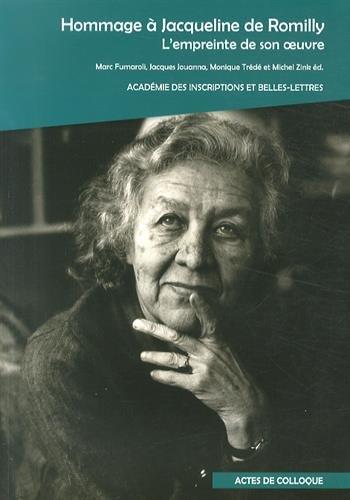 Hommage à Jacqueline de Romilly : L'empreinte de son oeuvre