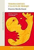 Terapia Gestalt: una guía de trabajo (Psicología)