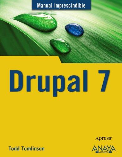 Drupal 7 (Manuales Imprescindibles)