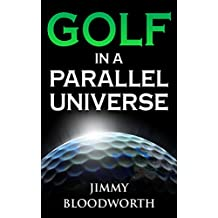Golf In A Parallel Universe