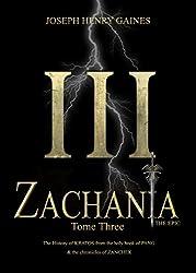 Zachania Tome III