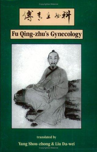 Fu Qing-Zhu's Gynecology by Shou-Zhong Yang (Translator), Da-Wei Liu (Translator) (1-Jun-1993) Paperback