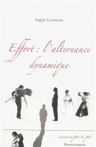 Effort : l'alternance dynamique par Angela Loureiro