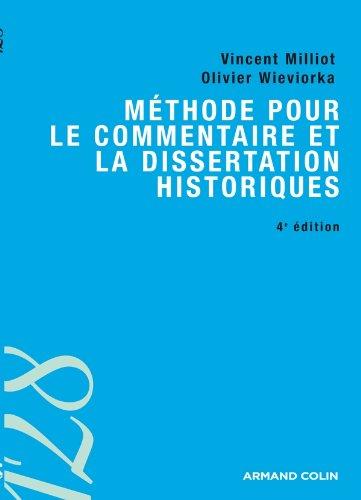 Méthode pour le commentaire et la dissertation historiques - 4ed. par Vincent Milliot
