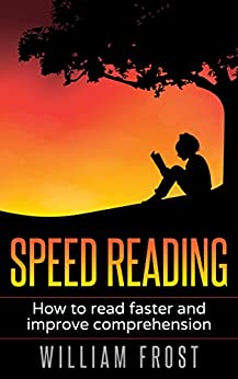 Speed Reading: How to Read Faster and Improve