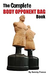 The Complete Body Opponent Bag Book (English Edition)