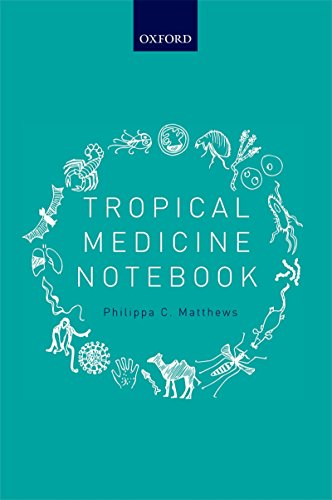Tropical Medicine Notebook por Philippa C. Matthews